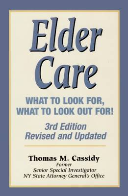 Elder Care: What to Look For, What to Look Out For!