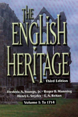 The English Heritage: v. 1: To 1714