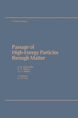 Passage of High-Energy Particles Through Matter