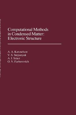 Computational Methods in Condensed Matter: Electronic Structure