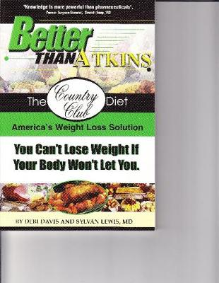 Better Than Atkins: The Only Sound Weight Loss Solution