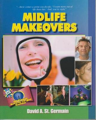 Midlife Makeovers: Fell's Official Know-it-all Guide