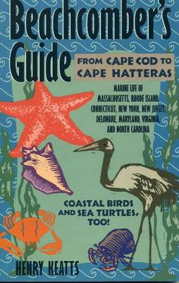 Beachcomber's Guide from Cape Cod to Cape Hatteras