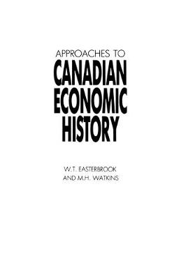 Approaches to Canadian Economic History