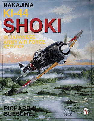 Nakajima Ki-44 Shoki in Japanese Army Air Force Service