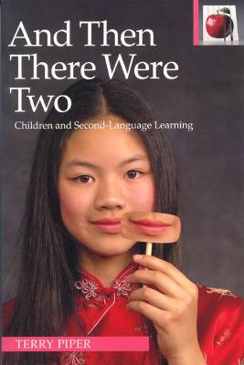 And Then There Were Two: Children and Second Language Learning