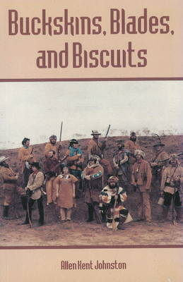 Buckskins, Blades and Biscuits