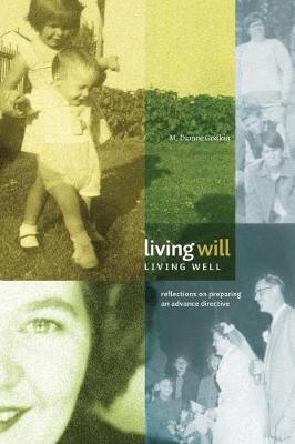 Living Will, Living Well: Reflections on Preparing an Advance Directive