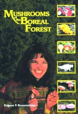 Mushrooms of the Boreal Forest