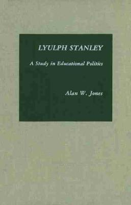 Lyulph Stanley: A Study in Educational Politics