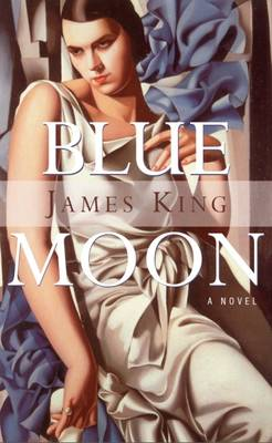 Blue Moon: A Novel