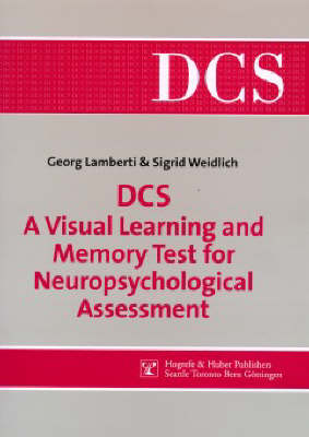 DCS - A Visual Learning and Memory Test for Neuropsychological Assessmemt: Manual