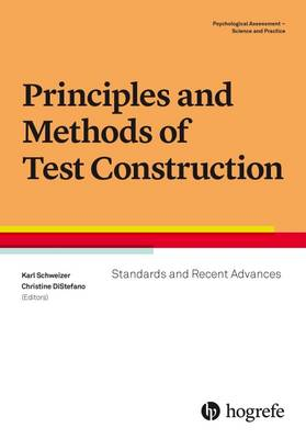 Principles and Methods of Test Construction: Standards and Recent Advances: 2016