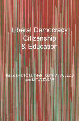 Liberal Democracy, Citizenship and Education