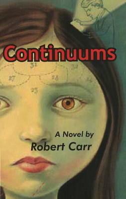 Continuums: A Novel