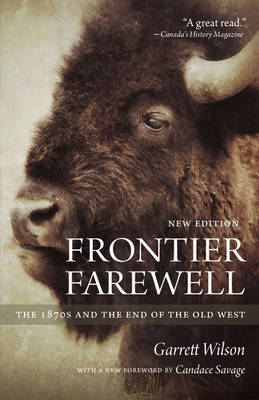 Frontier Farewell: The 1870s and the End of the Old West