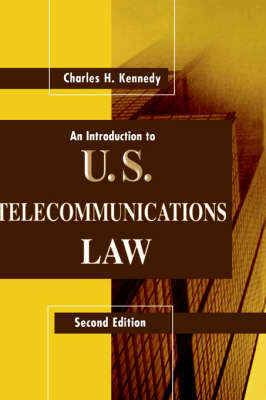An Introduction to U.S.Telecommunications Law