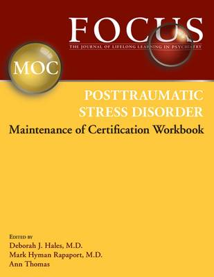 FOCUS Posttraumatic Stress Disorder Maintenance of Certification (MOC) Workbook
