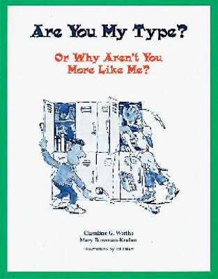 Are You My Type?: Or, Why Aren't You More Like ME?