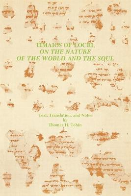 Timaios of Locri: On the Nature of the World and the Soul
