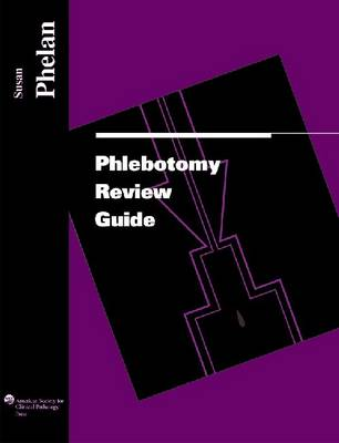 Phlebotomy Review Guide