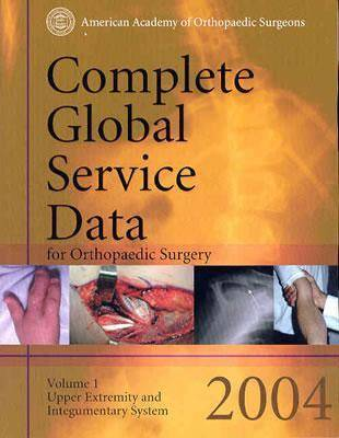 Complete Global Service Data for Orthopaedic Surgery: 2004