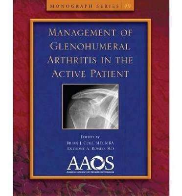 Management of Glenohumeral Arthritis in the Active Patient