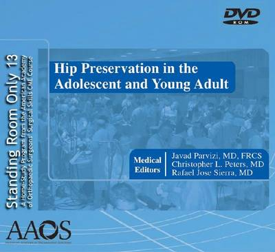 Hip Preservation in the Adolescent and Young Adult
