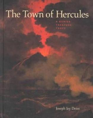 The Town of Hercules - A Buried Treasure Trove