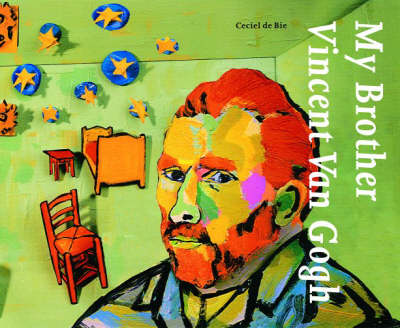 My Brother, Vincent Van Gogh