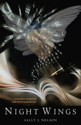 Night Wings: A Soulful Dreaming and Writing Practice