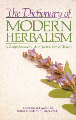 Dictionary of Modern Herbalism