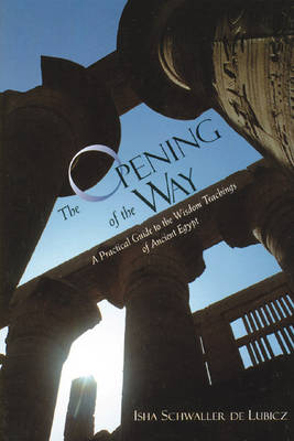 The Opening of the Way: New Edition