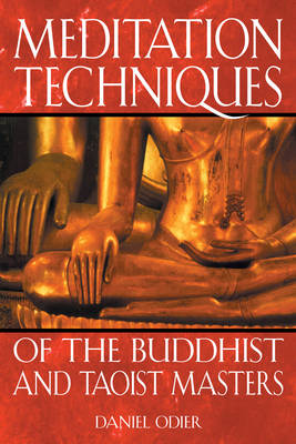Meditation Techniques of the Buddhist and Taoist Masters: New Edition of Nirvana Tao