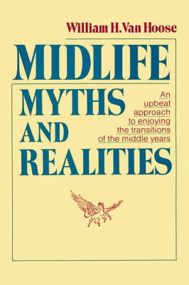 Midlife Myths and Realities