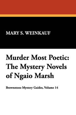 Murder Most Poetic: Mystery Novels of Ngaio Marsh