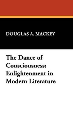 The Dance of Consciousness: Enlightenment in Modern Literature