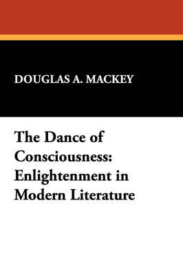 Dance of Consciousness: Enlightenment in Modern Literature