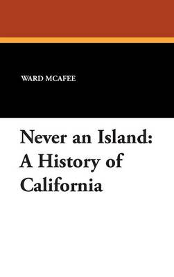 Never an Island: A History of California