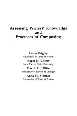 Assessing Writers' Knowledge and Processes of Composing