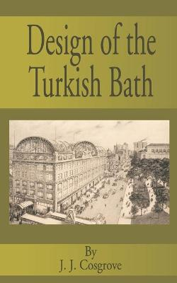 Design of the Turkish Bath