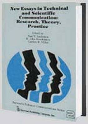 New Essays in Technical and Scientific Communication: Research, Theory, Practice