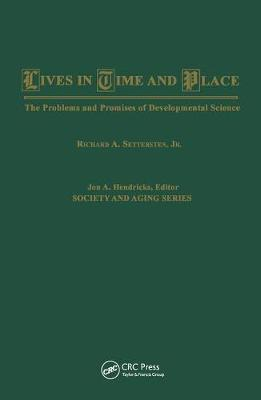 Lives in Time and Place: The Problems and Promises of Developmental Science