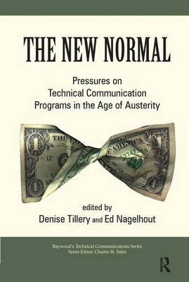 The New Normal: Pressures on Technical Communication Programs in the Age of Austerity
