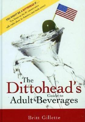 The Dittoshead's Guide to Adult Beverages