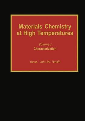Materials Chemistry at High Temperatures: Characterization