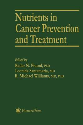 Nutrients in Cancer Prevention and Treatment