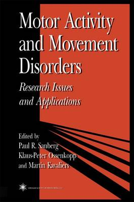 Motor Activity and Movement Disorders: Research Issues and Applications