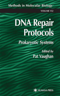 DNA Repair Protocols: Prokaryotic Systems