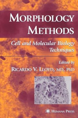 Morphology Methods: Cell and Molecular Biology Techniques